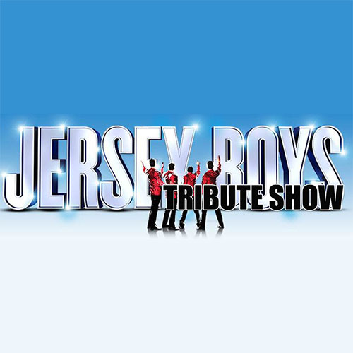 Jersey Boys Tribute Show