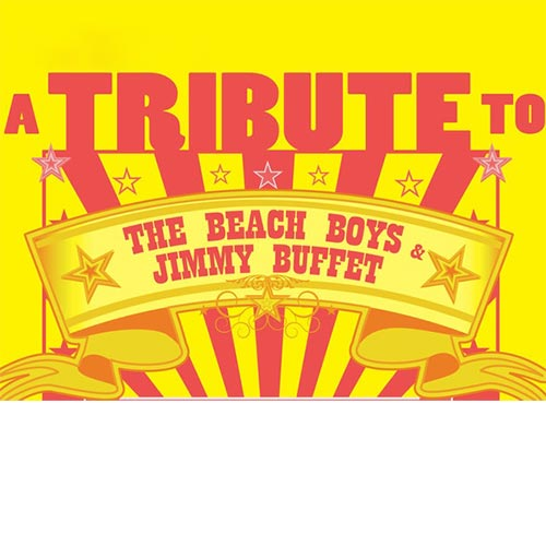 Tribute to Jimmy Buffet & The Beach Boys
