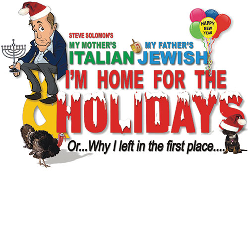 My Mother's Italian My Father's Jewish I'm Home for the Holidays