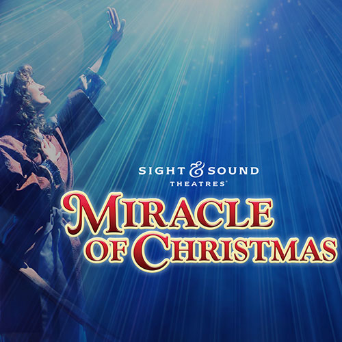 The Annual Favorite Returns Sight & Sound Theater Miracle Of Christmas